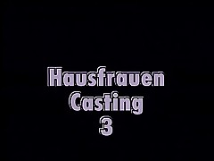 HAUSFRAUEN CASTING# 3 - Unmixed..