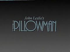 Pillowman (1988) Working Output..